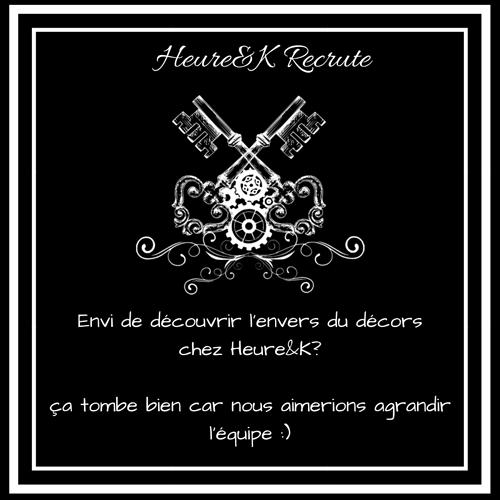 Heure&K Recrute :) 0