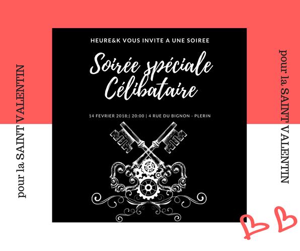 Soirée Spéciale Saint Valentin 0